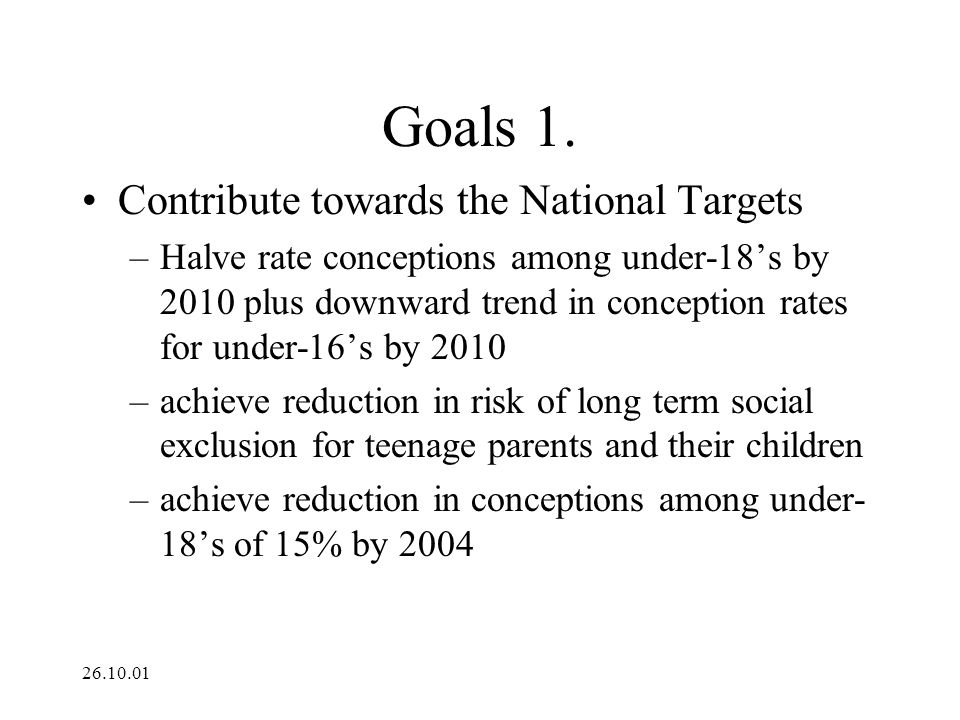 Goals 1. Contribute towards the National Targets
