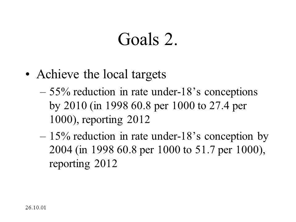 Goals 2. Achieve the local targets