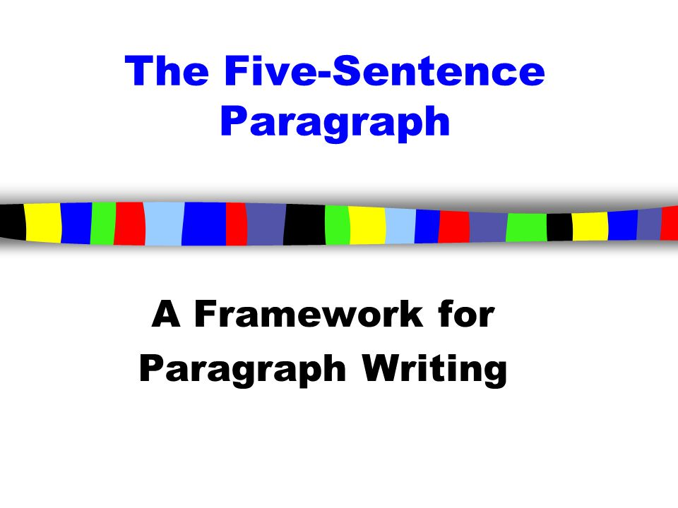 The Five-Sentence Paragraph