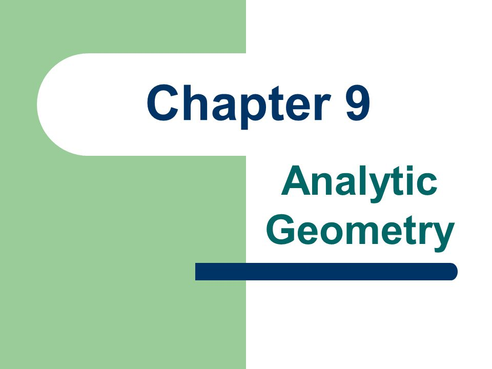 Chapter 9 Analytic Geometry