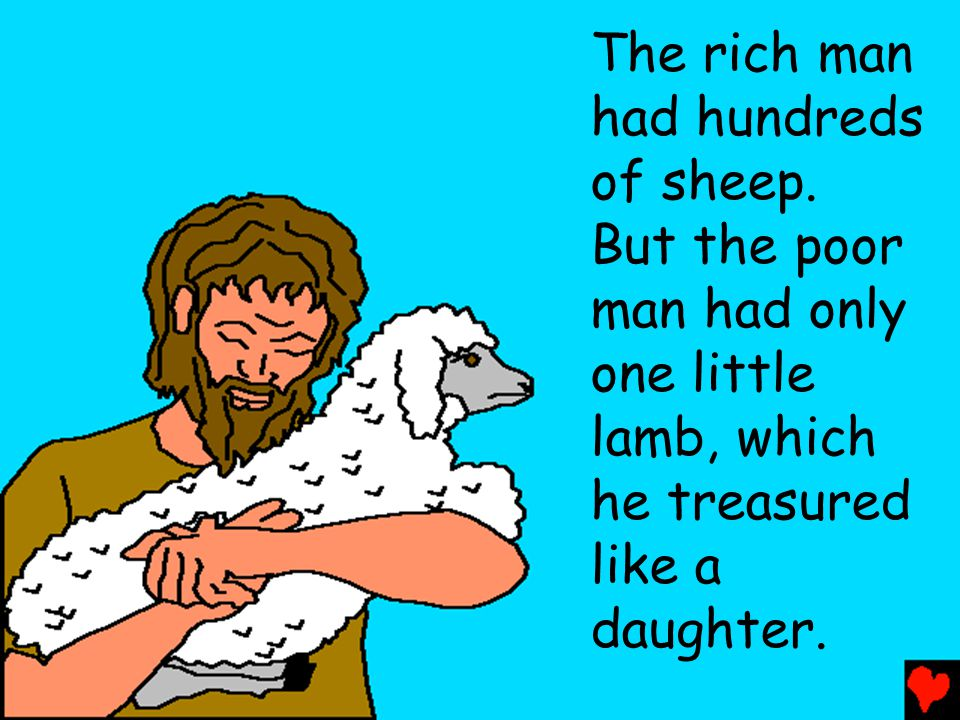 The rich man had hundreds of sheep