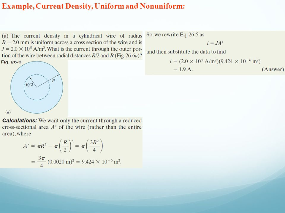 Example, Current Density, Uniform and Nonuniform: