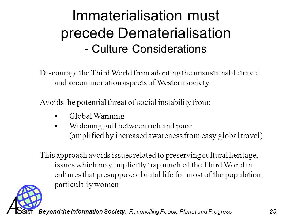 Immaterialisation must precede Dematerialisation - Culture Considerations
