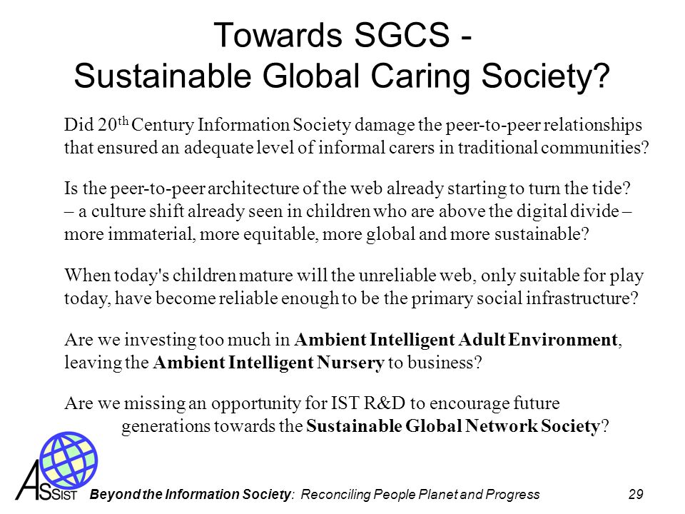 Towards SGCS - Sustainable Global Caring Society