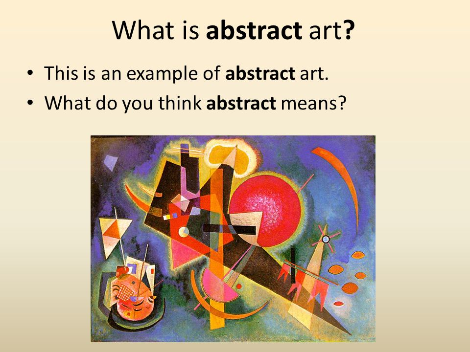 Best Of What Is The Abstract Art