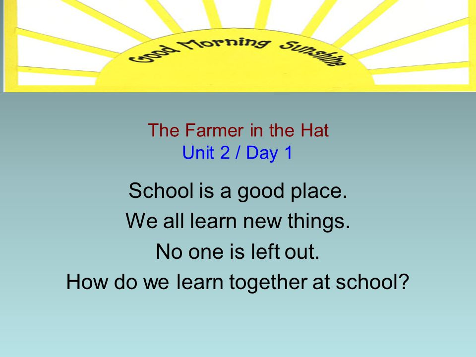 The Farmer in the Hat Unit 2 / Day 1