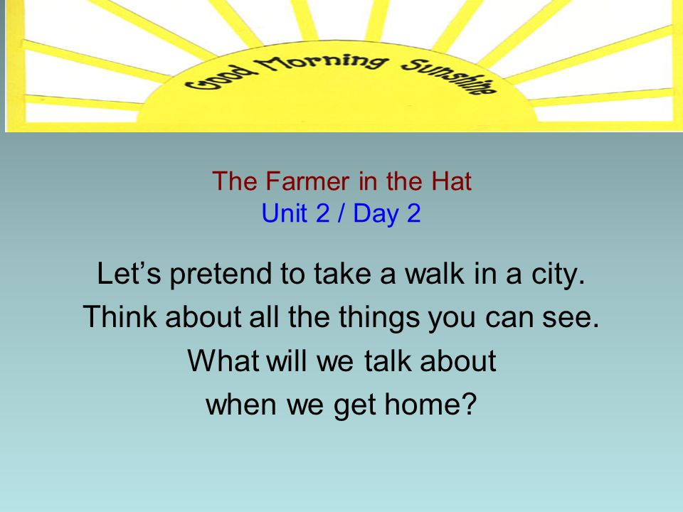 The Farmer in the Hat Unit 2 / Day 2