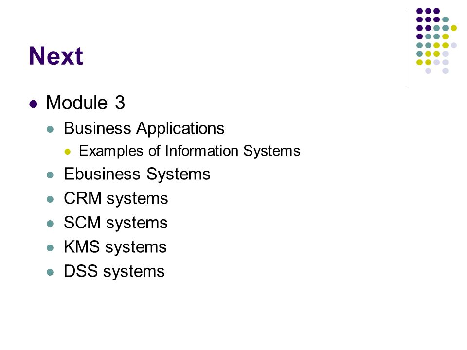 Next Module 3 Business Applications Ebusiness Systems CRM systems