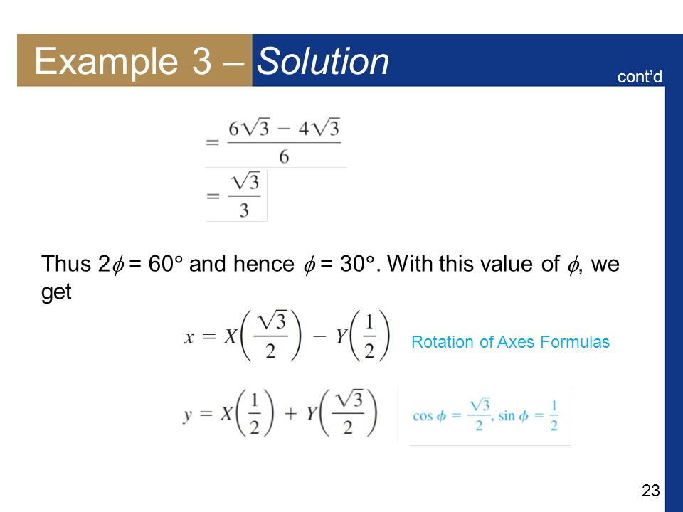 Example 3 – Solution cont'd. Thus 2 = 60 and hence  = 30.