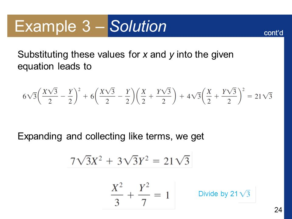 Example 3 – Solution cont'd. Substituting these values for x and y into the given equation leads to.