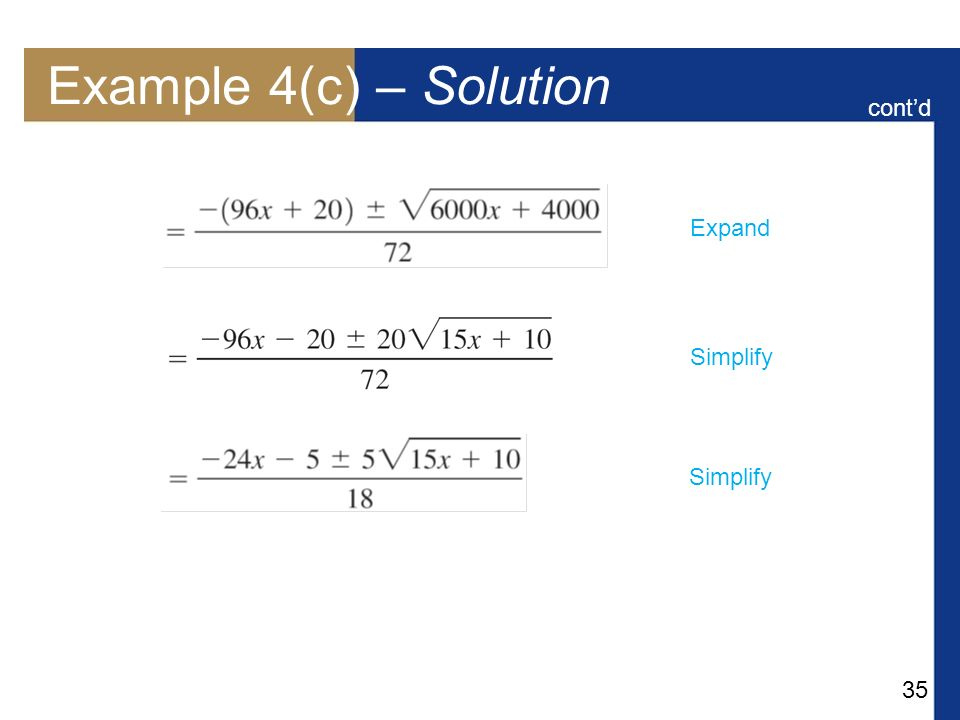 Example 4(c) – Solution cont'd Expand Simplify Simplify
