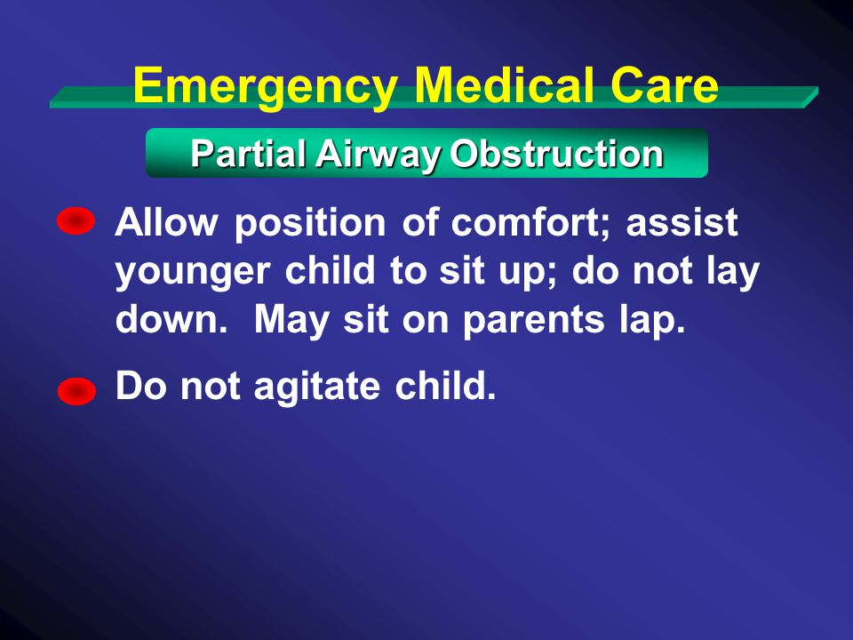 Emergency Medical Care Partial Airway Obstruction