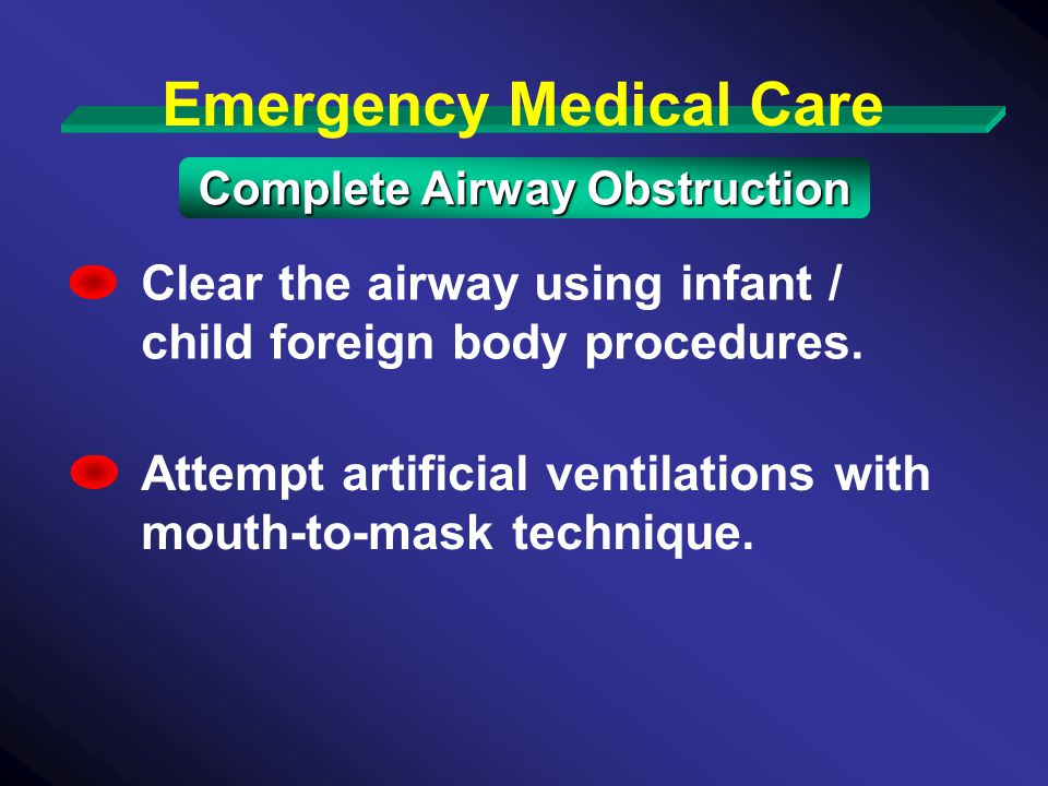 Emergency Medical Care Complete Airway Obstruction
