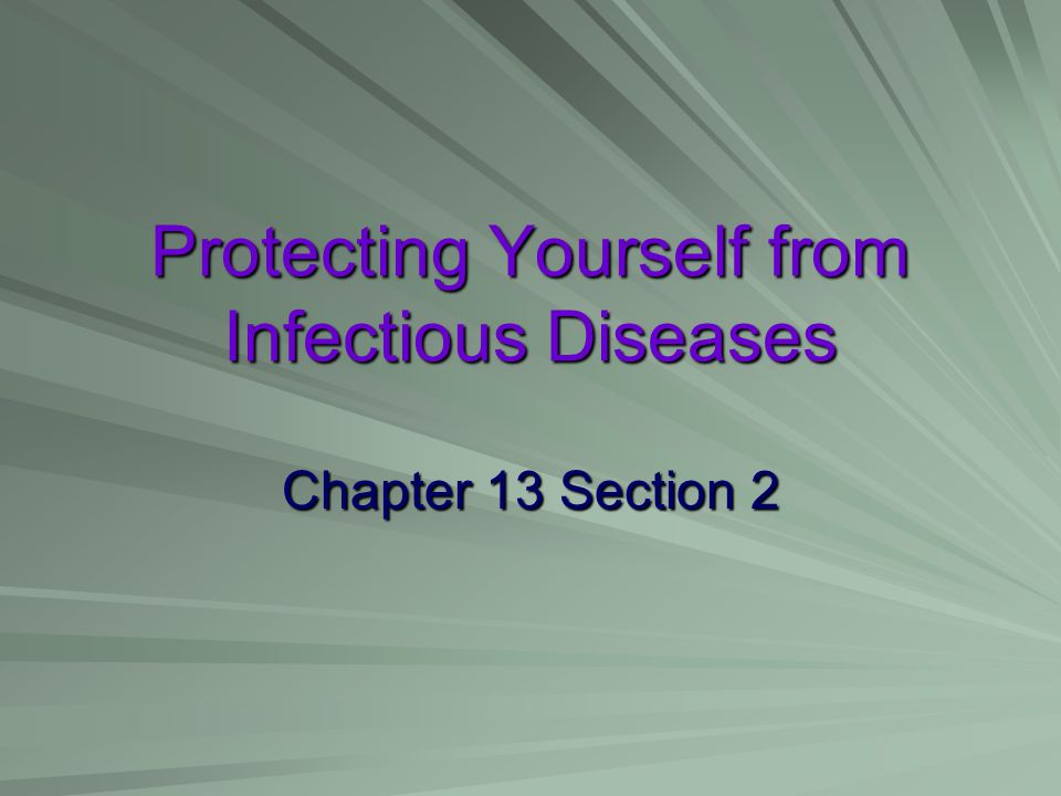 Protecting Yourself from Infectious Diseases