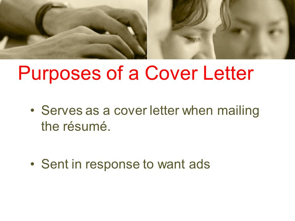 Purposes of a Cover Letter