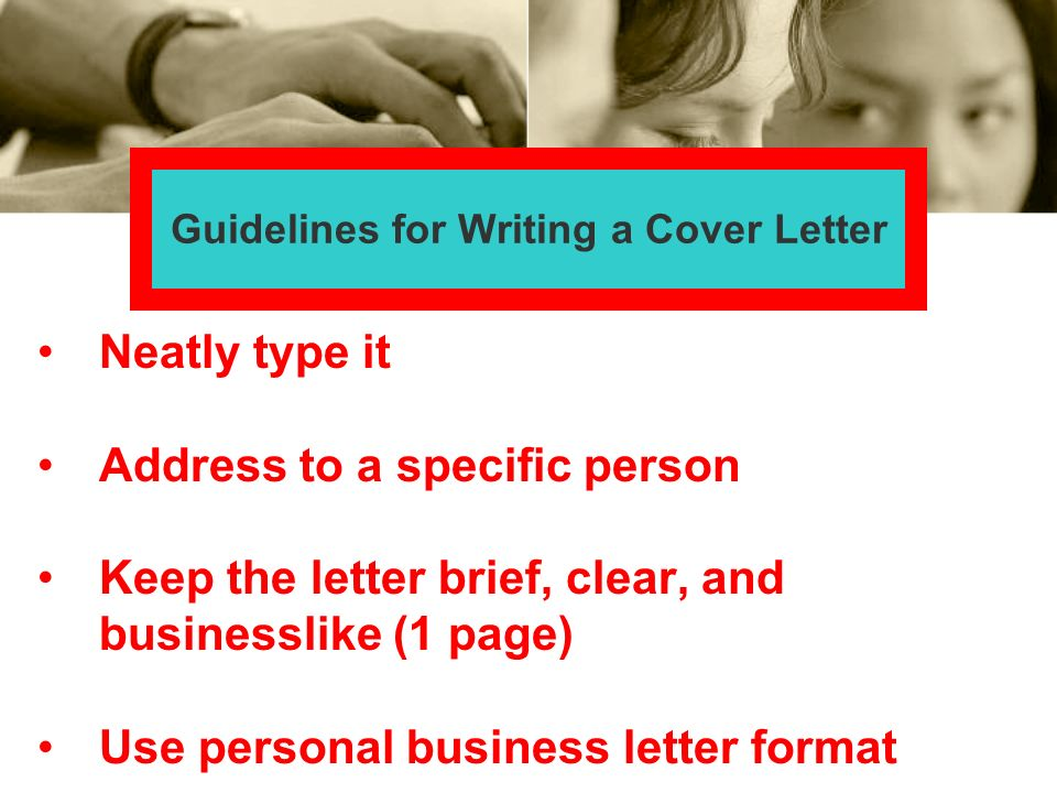 Guidelines for Writing a Cover Letter