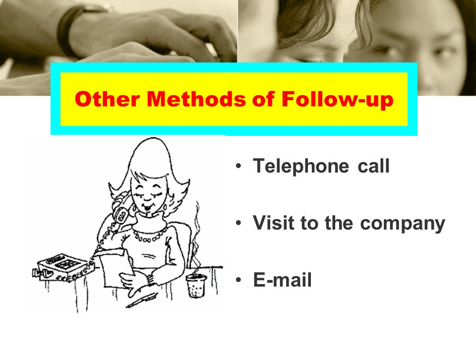 Other Methods of Follow-up