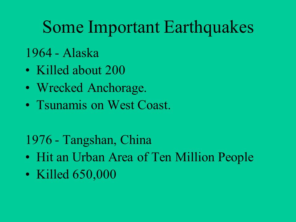 Some Important Earthquakes