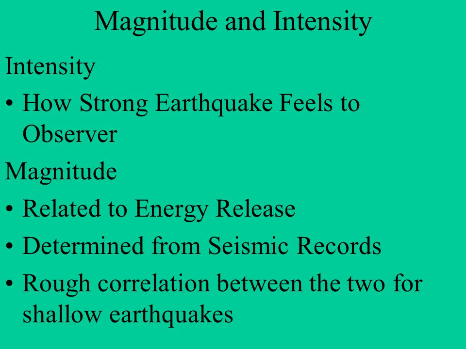 Magnitude and Intensity