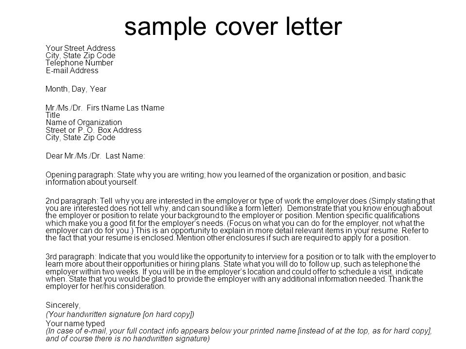 sample cover letter Your Street Address City, State Zip Code Telephone Number  Address. Month, Day, Year.