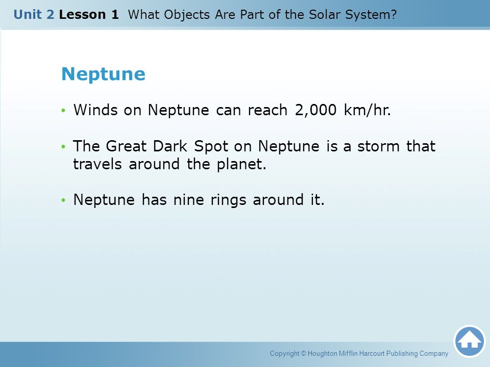 Neptune Winds on Neptune can reach 2,000 km/hr.