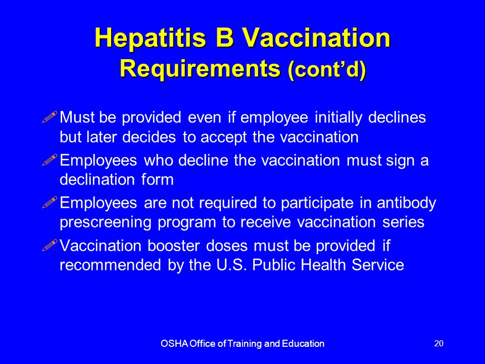 Hepatitis B Vaccination Requirements (cont'd)