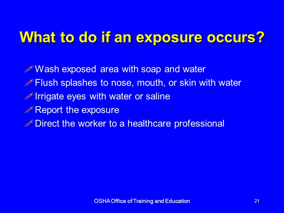 What to do if an exposure occurs