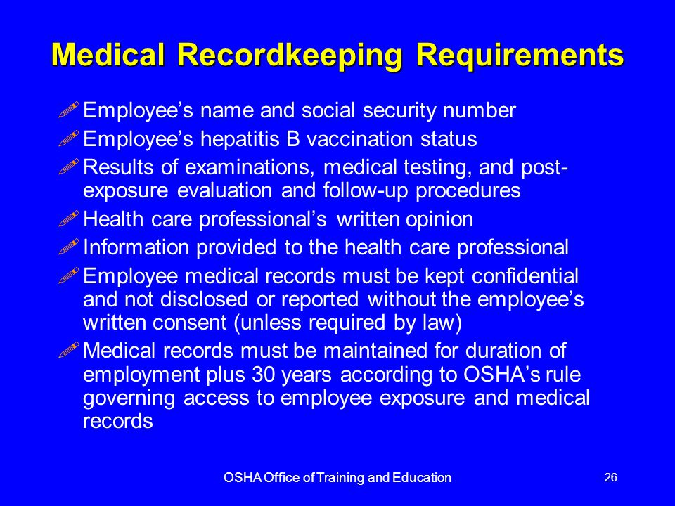 Medical Recordkeeping Requirements