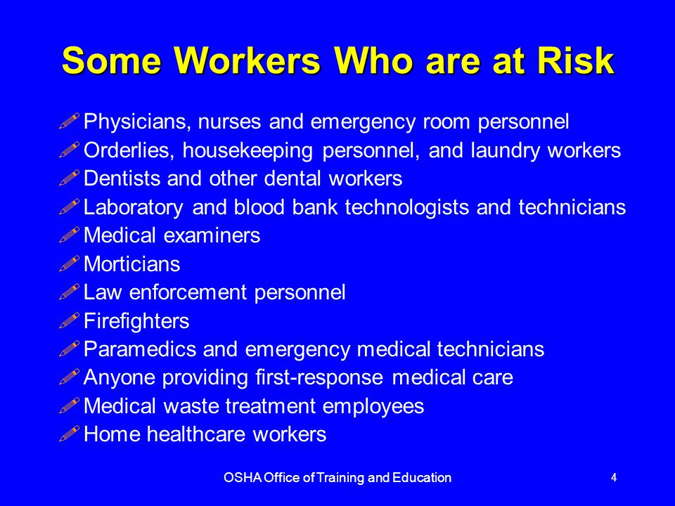 Some Workers Who are at Risk