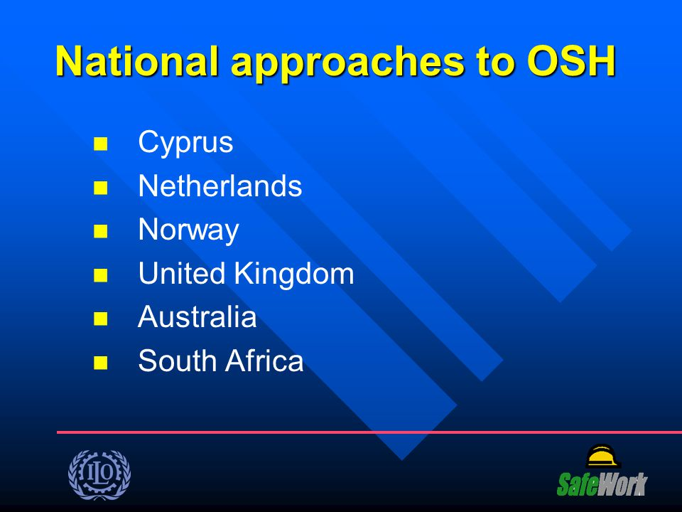National approaches to OSH