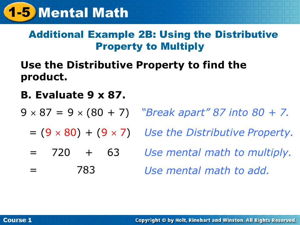 Additional Example 2B: Using the Distributive Property to Multiply