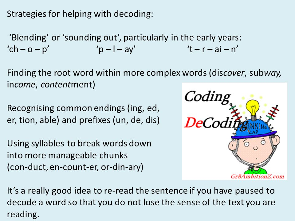 Strategies for helping with decoding: