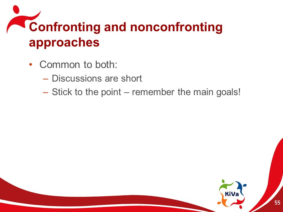 Confronting and nonconfronting approaches