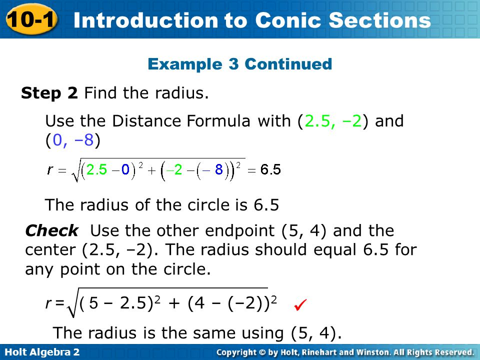  r = ( 5 – 2.5)2 + (4 – (–2))2 Example 3 Continued
