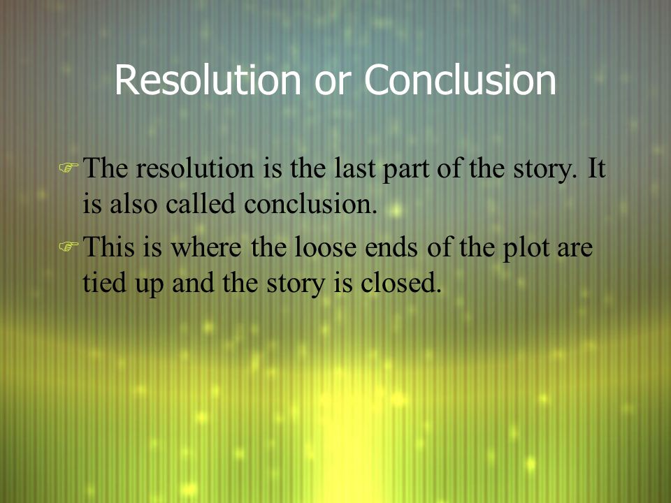 Resolution or Conclusion