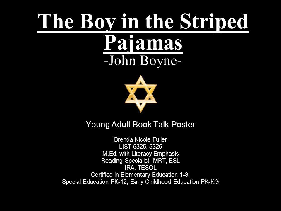 The Boy In The Striped Pajamas John Boyne Ppt Download