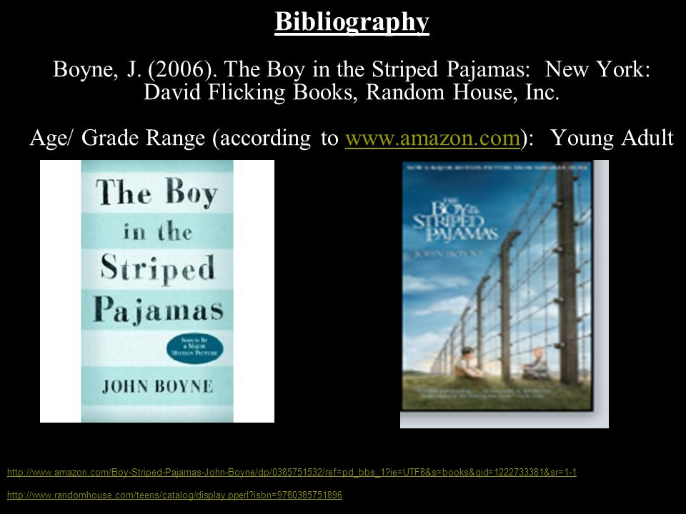 The boy in the striped pajamas john boyne ppt download 7 bibliography boyne ccuart Image collections