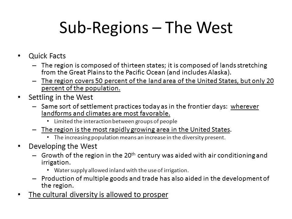 Sub-Regions – The West Quick Facts Settling in the West