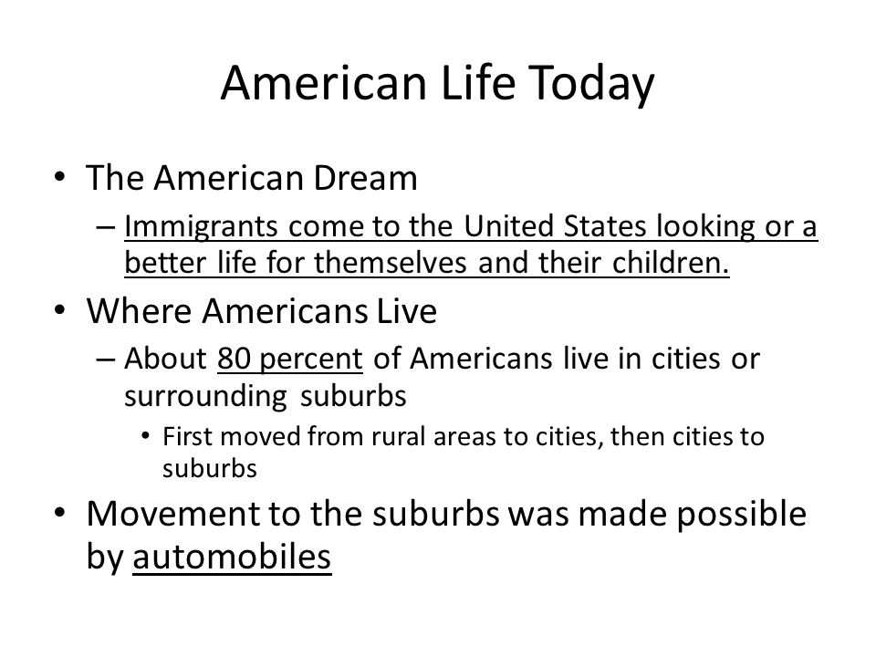 American Life Today The American Dream Where Americans Live