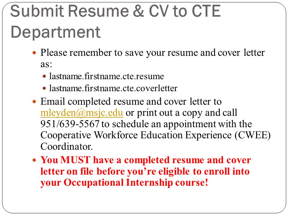 Submit Resume & CV to CTE Department