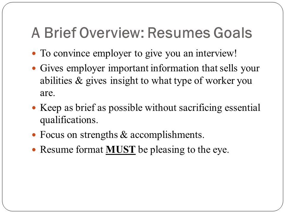 A Brief Overview: Resumes Goals