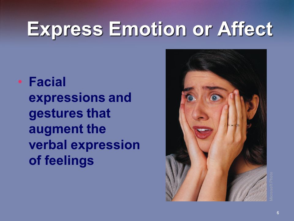 Express Emotion or Affect