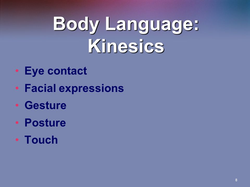 Body Language: Kinesics