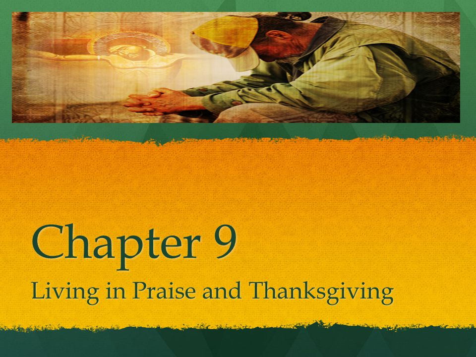 Living in Praise and Thanksgiving