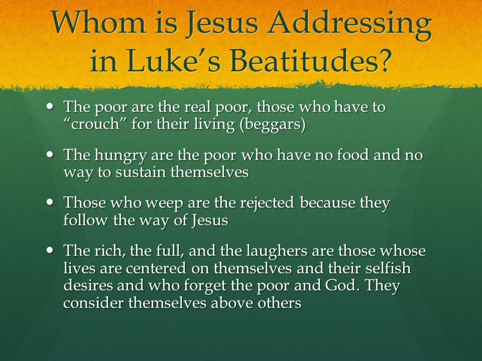 Whom is Jesus Addressing in Luke's Beatitudes