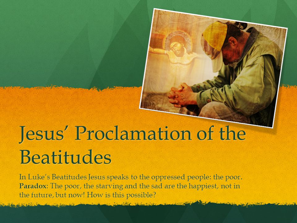 Jesus' Proclamation of the Beatitudes