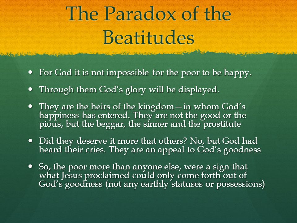 The Paradox of the Beatitudes
