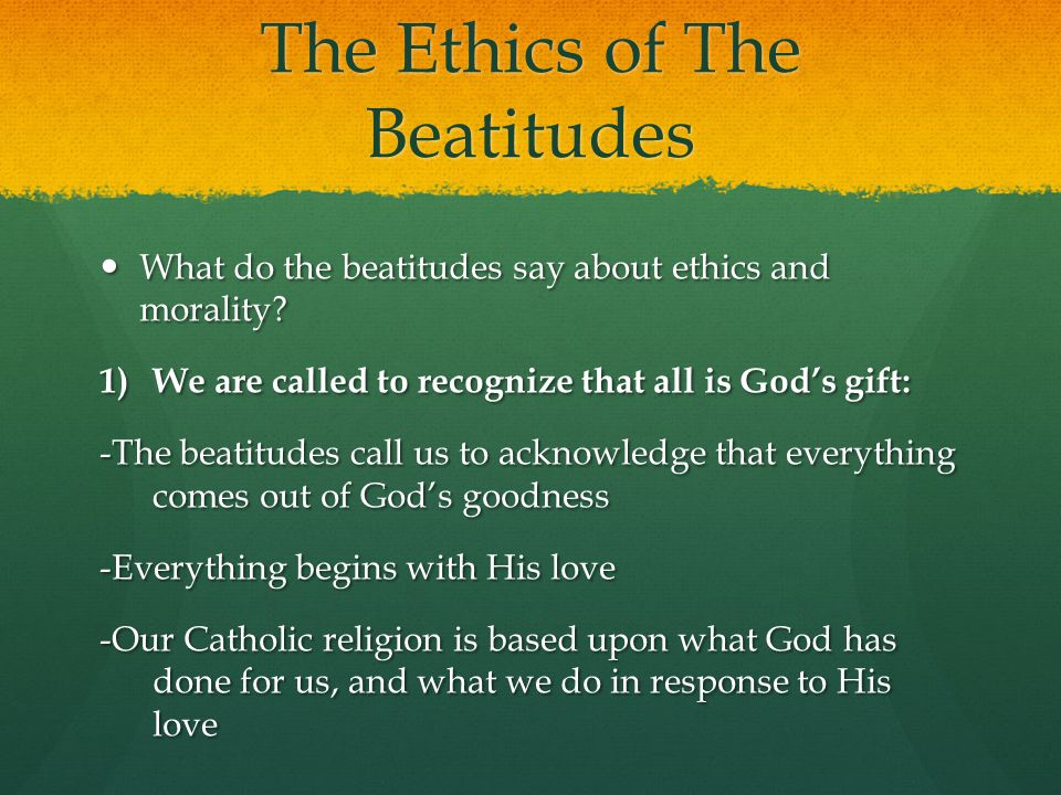 The Ethics of The Beatitudes