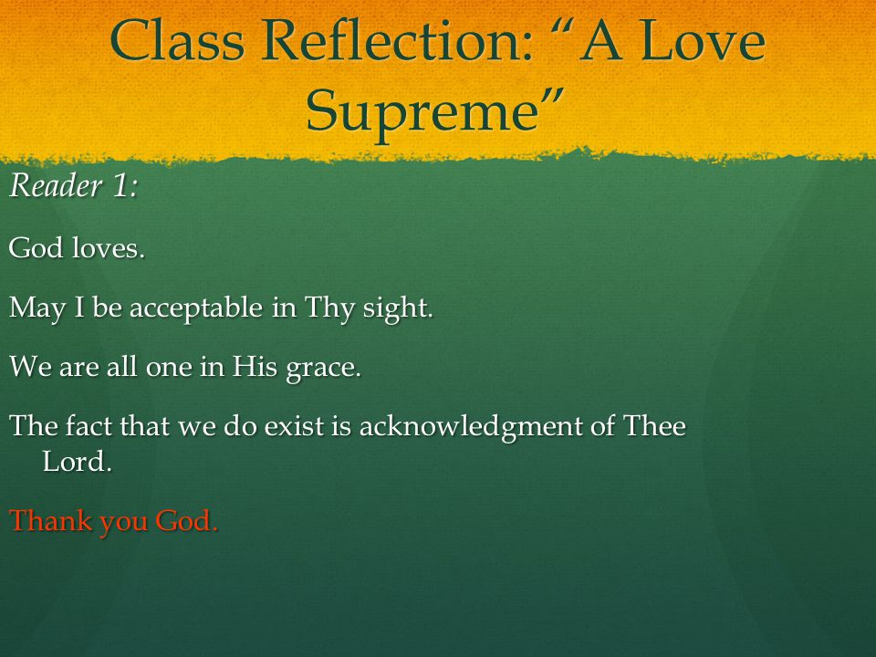 Class Reflection: A Love Supreme