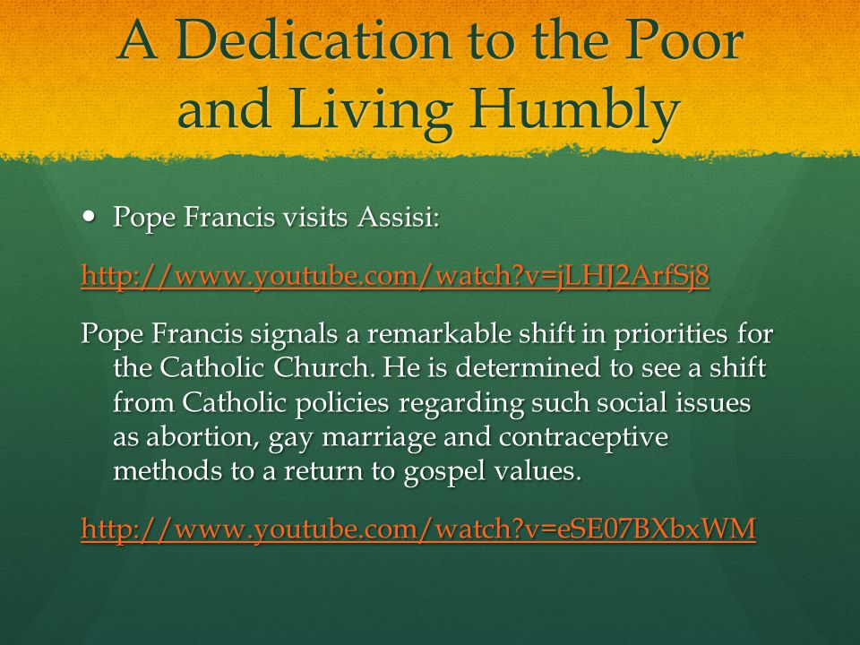 A Dedication to the Poor and Living Humbly